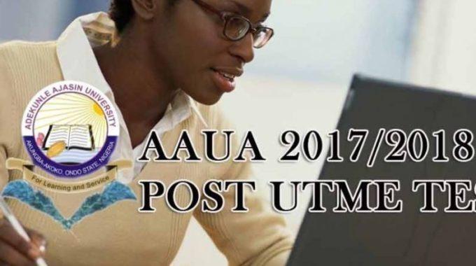 AAUA Post UTME & DE Form 2018: Cut off Mark & Screening Date