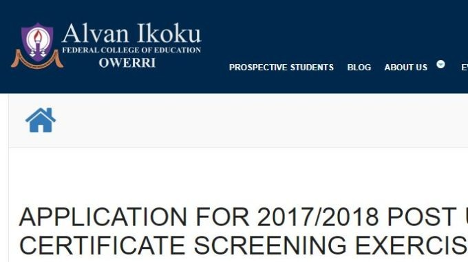 Alvan Ikoku College of Education Post UTME Form 2017/18 is Out