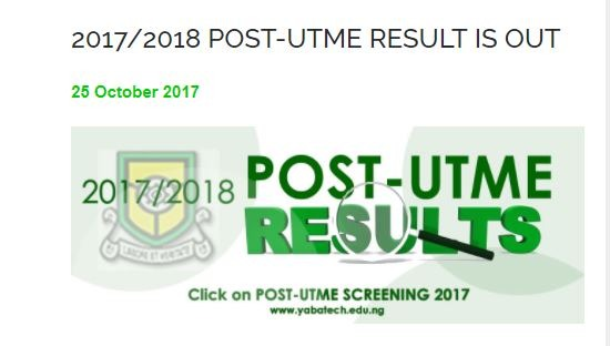 Yabatech Post UTME Result 2017/2018 is Out – Check Here