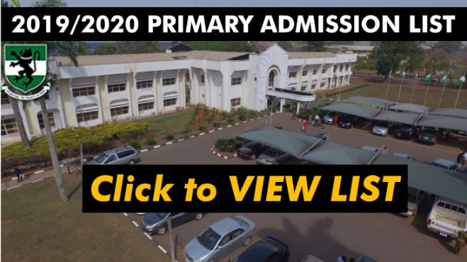 UNN Admission List 2019/2020 is Out [Primary] – Check Here